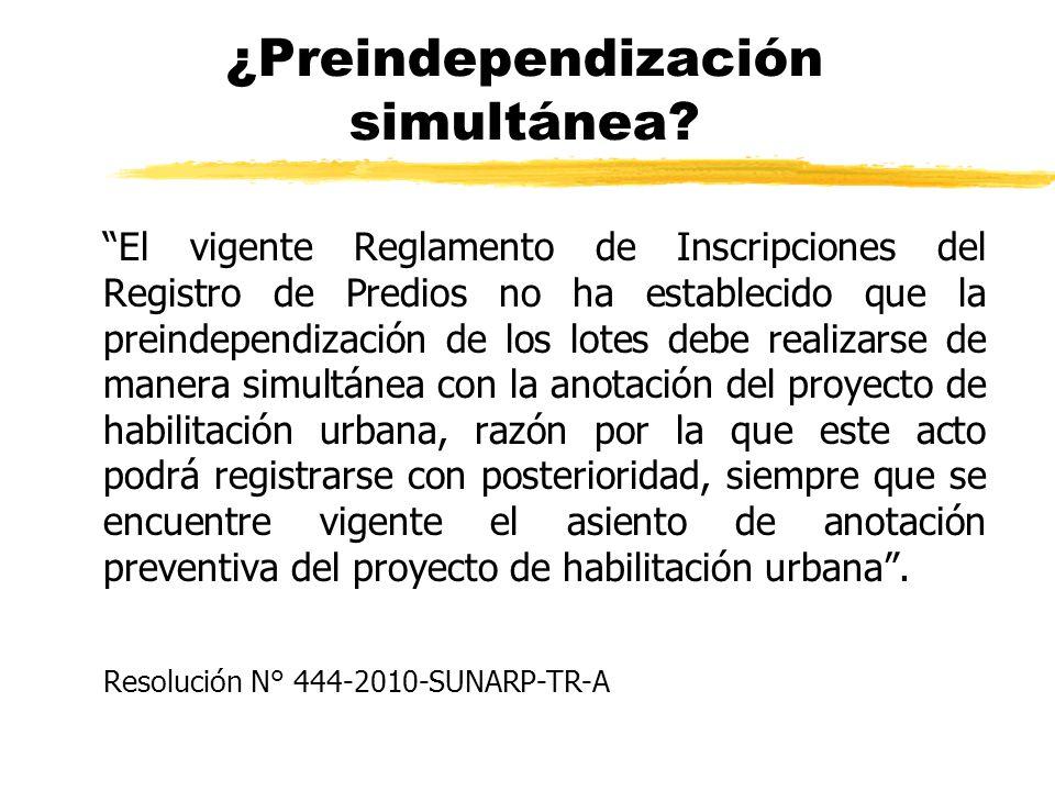 ¿Preindependización simultánea