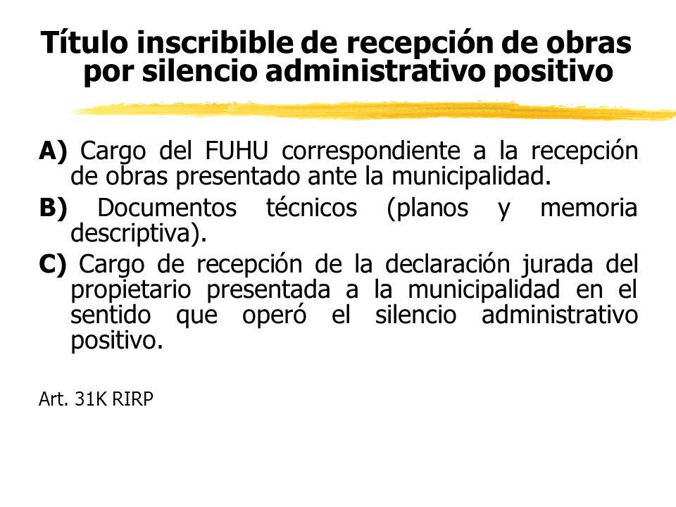 Título inscribible de recepción de obras por silencio administrativo positivo