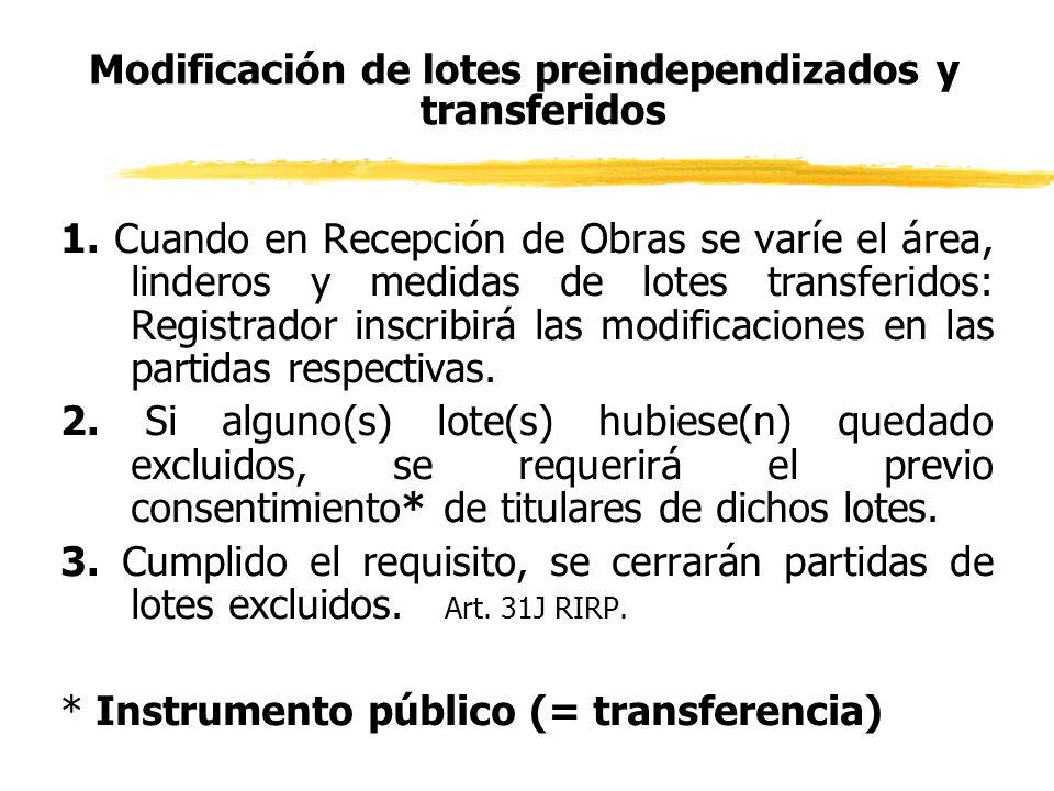 Modificación de lotes preindependizados y transferidos