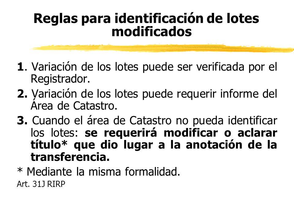 Reglas para identificación de lotes modificados