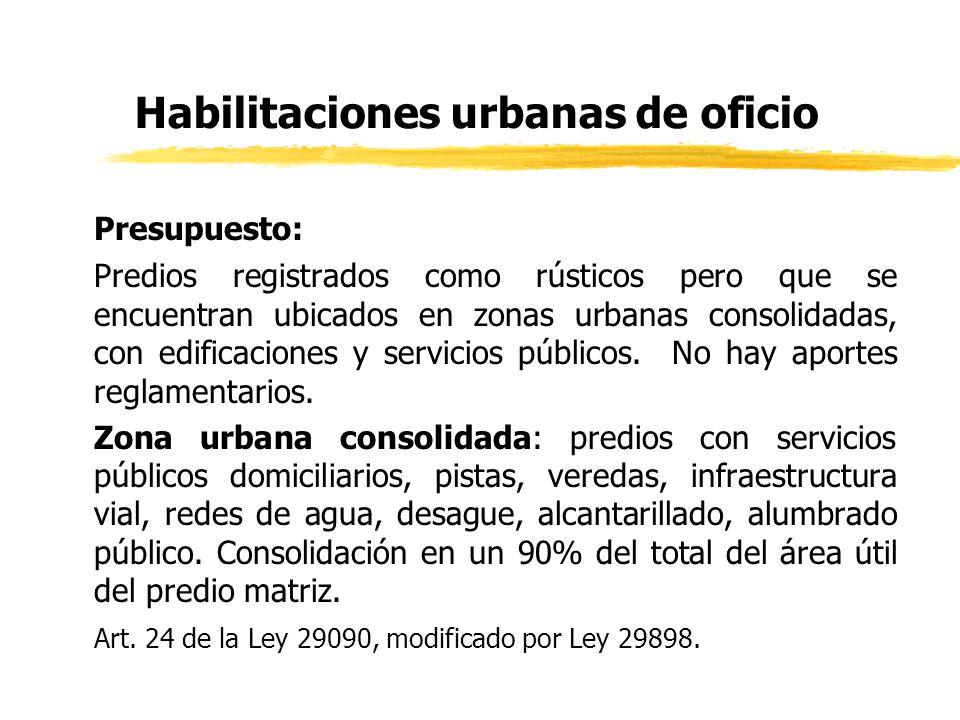 Habilitaciones urbanas de oficio