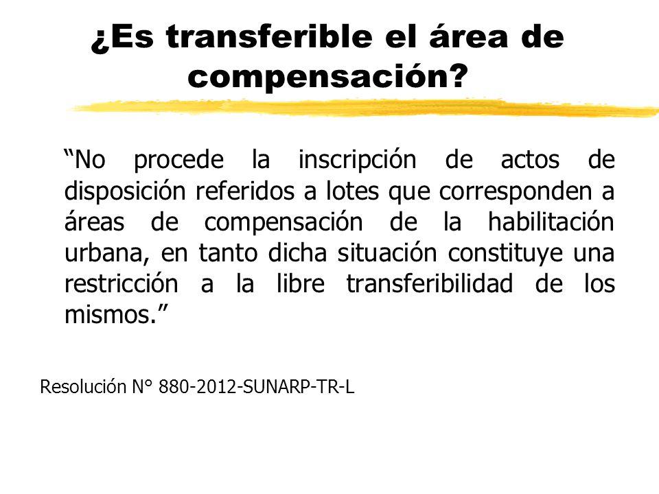 ¿Es transferible el área de compensación