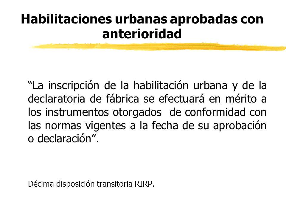 Habilitaciones urbanas aprobadas con anterioridad