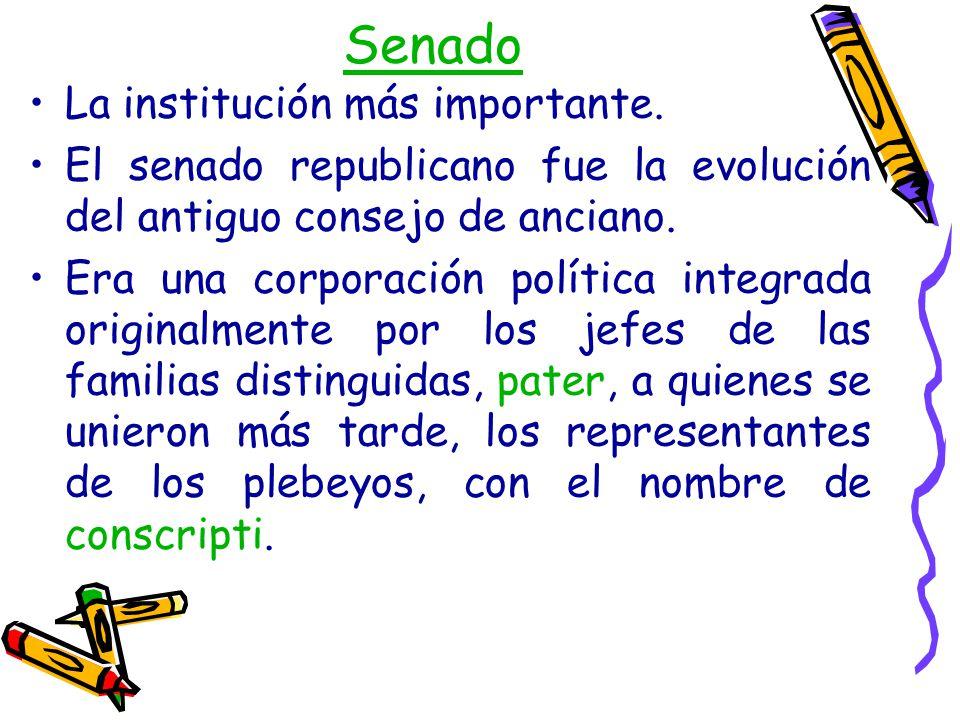 Senado La institución más importante.