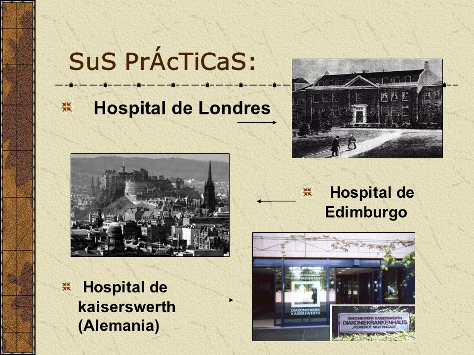 SuS PrÁcTiCaS: Hospital de Londres Hospital de Edimburgo