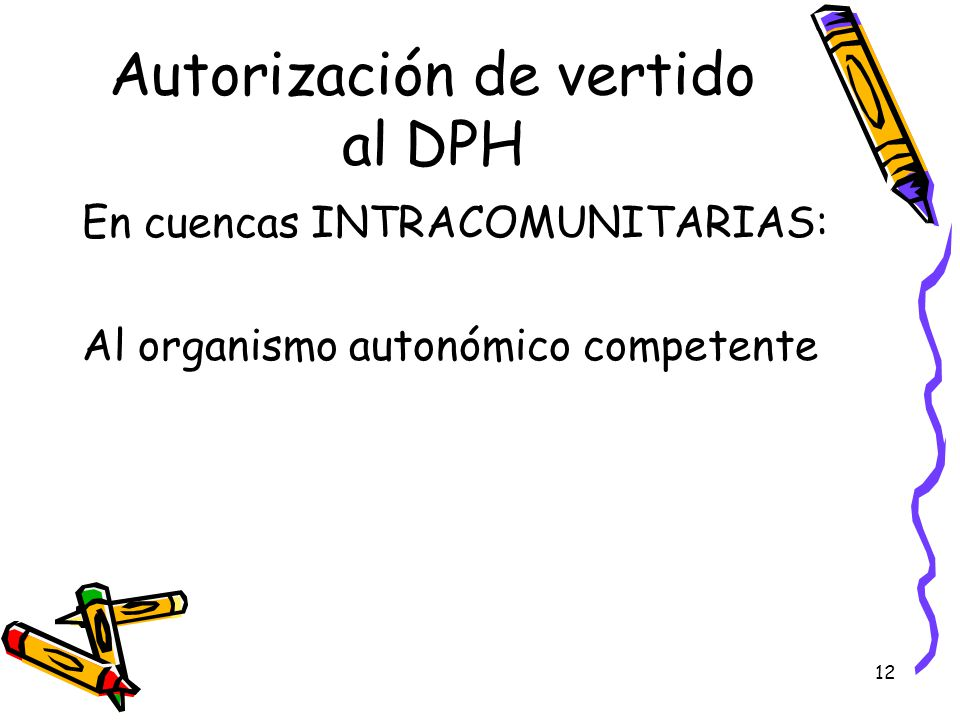 Autorización de vertido al DPH