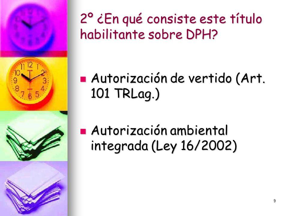 2º ¿En qué consiste este título habilitante sobre DPH