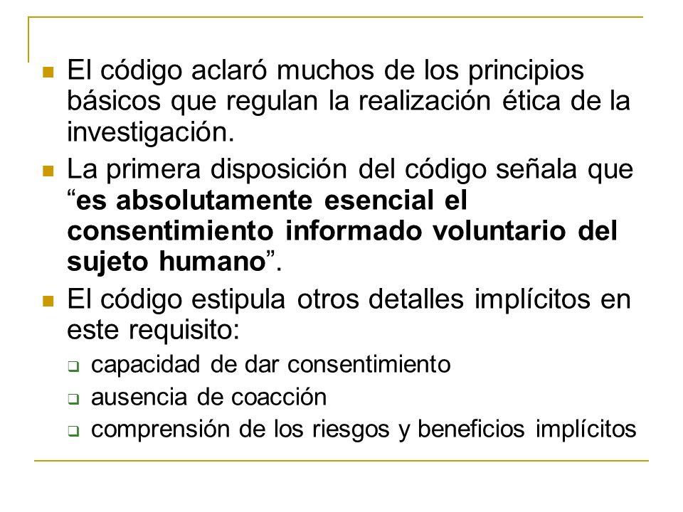 El código estipula otros detalles implícitos en este requisito: