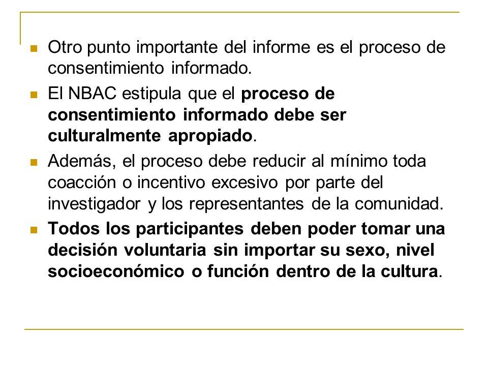 Otro punto importante del informe es el proceso de consentimiento informado.