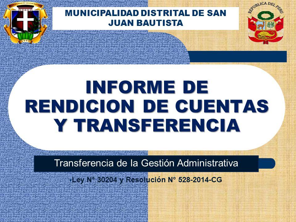 INFORME DE RENDICION DE CUENTAS Y TRANSFERENCIA