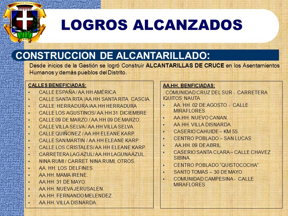 LOGROS ALCANZADOS CONSTRUCCION DE ALCANTARILLADO: