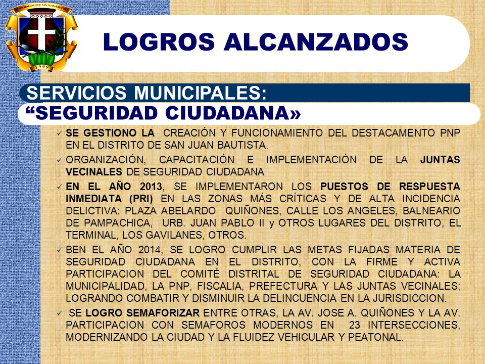 LOGROS ALCANZADOS SERVICIOS MUNICIPALES: SEGURIDAD CIUDADANA»