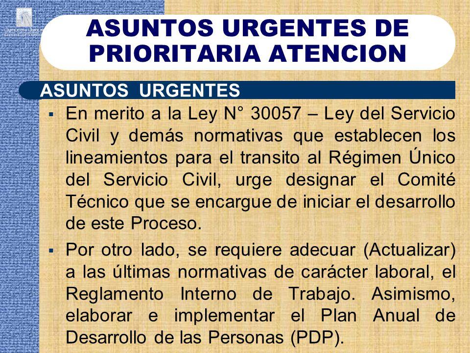 ASUNTOS URGENTES DE PRIORITARIA ATENCION