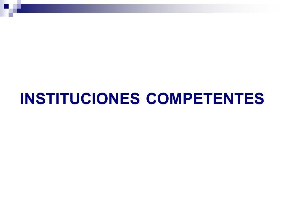 INSTITUCIONES COMPETENTES