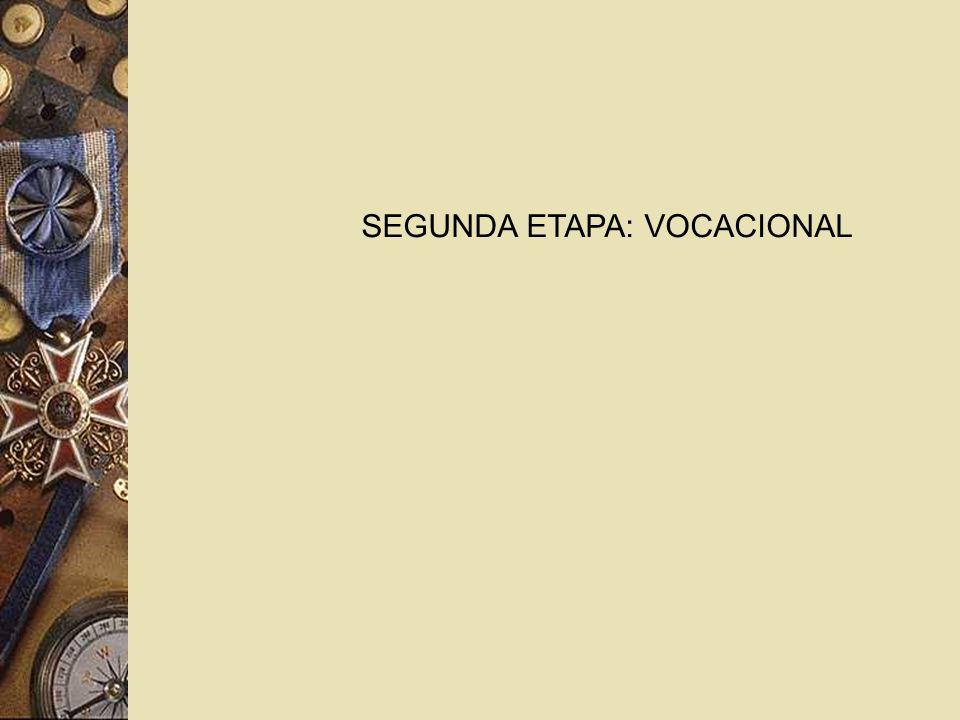 SEGUNDA ETAPA: VOCACIONAL