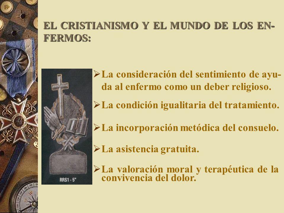 EL CRISTIANISMO Y EL MUNDO DE LOS EN-FERMOS: