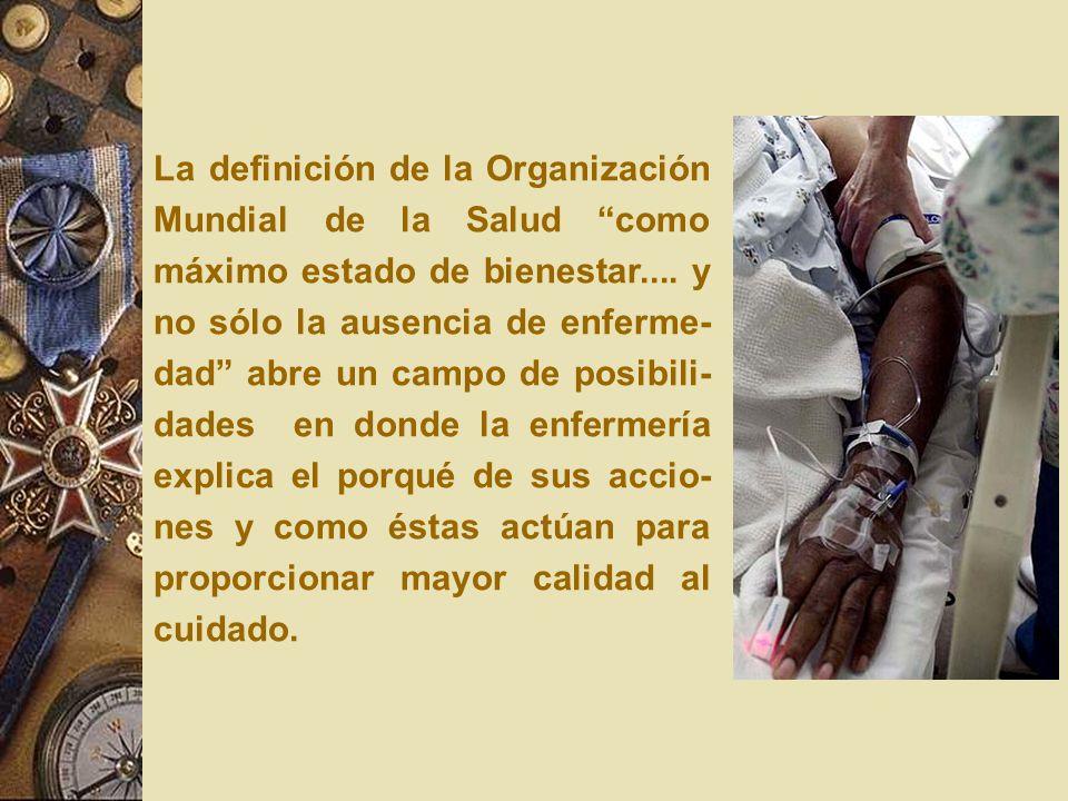La definición de la Organización Mundial de la Salud como máximo estado de bienestar....