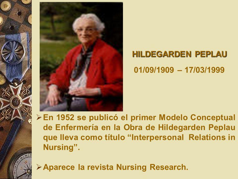 HILDEGARDEN PEPLAU 01/09/1909 – 17/03/1999.