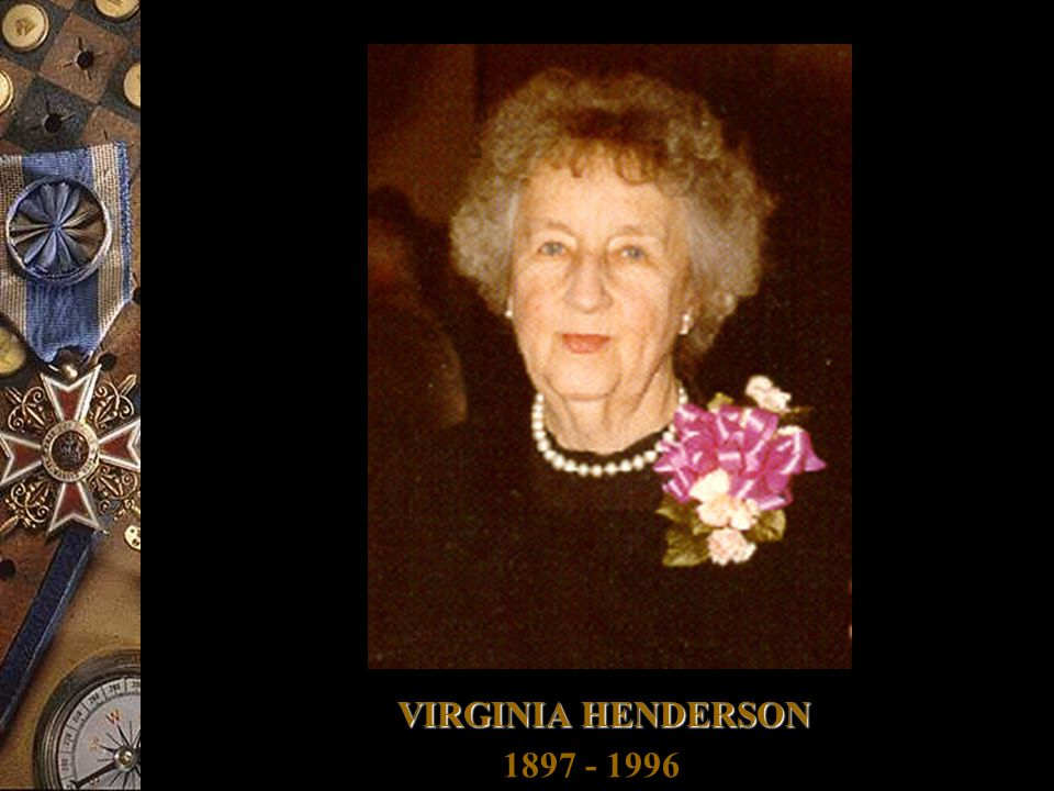 VIRGINIA HENDERSON 1897 - 1996