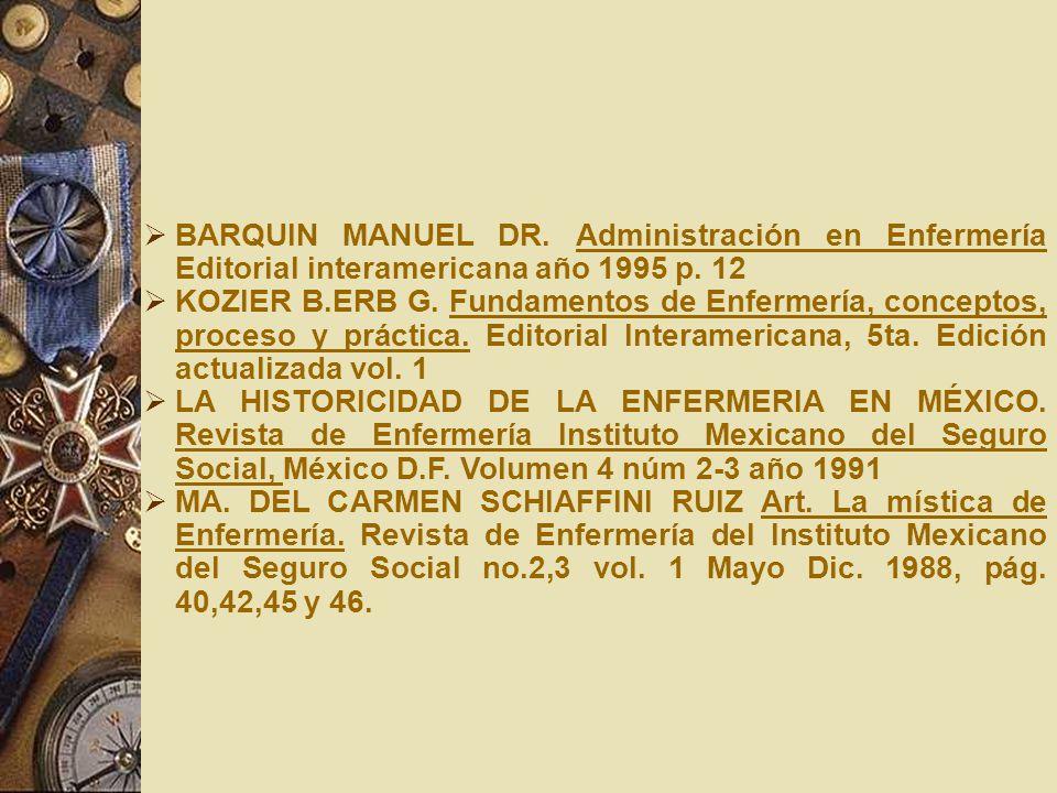 BARQUIN MANUEL DR. Administración en Enfermería Editorial interamericana año 1995 p. 12