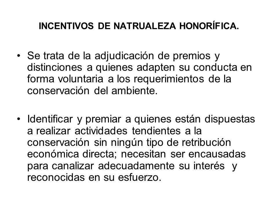 INCENTIVOS DE NATRUALEZA HONORÍFICA.