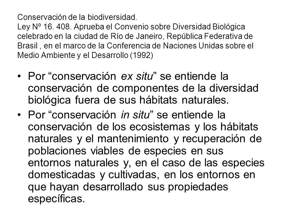 Conservación de la biodiversidad. Ley Nº 16. 408