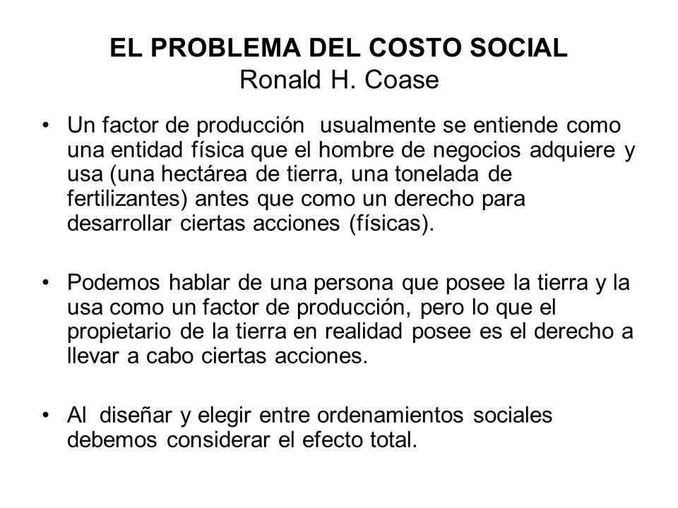 EL PROBLEMA DEL COSTO SOCIAL Ronald H. Coase