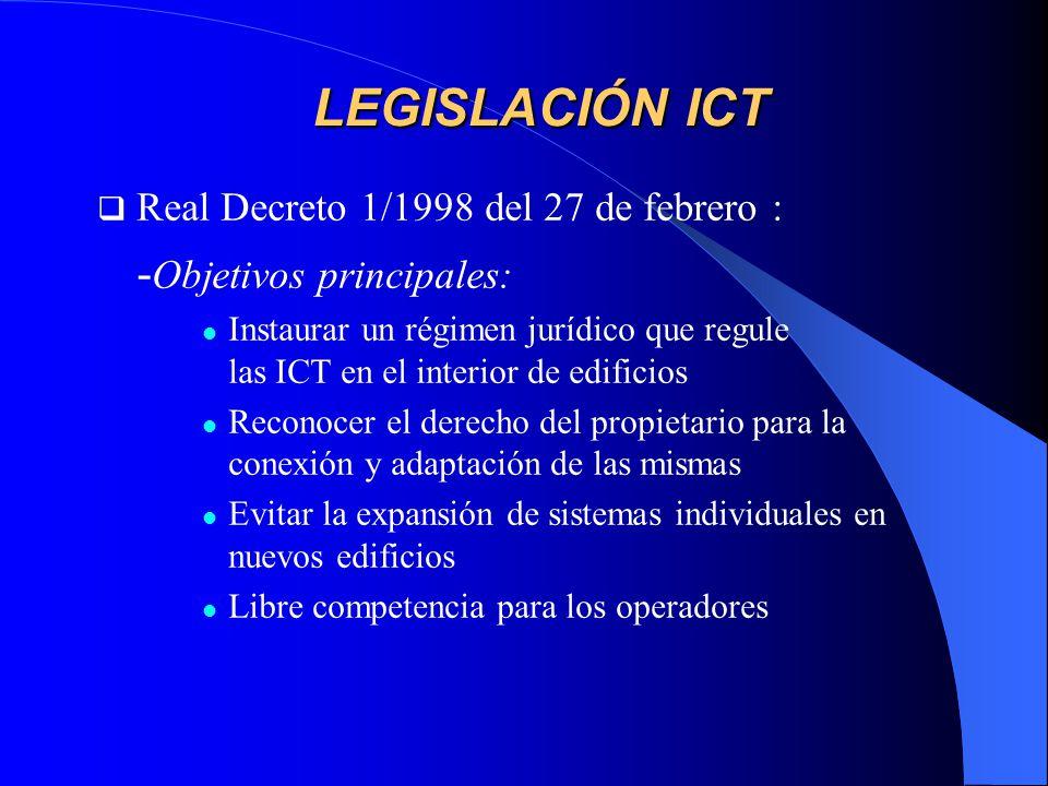 LEGISLACIÓN ICT -Objetivos principales: