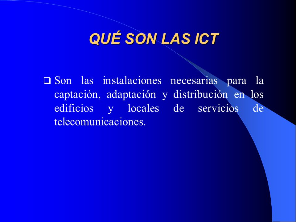 QUÉ SON LAS ICT