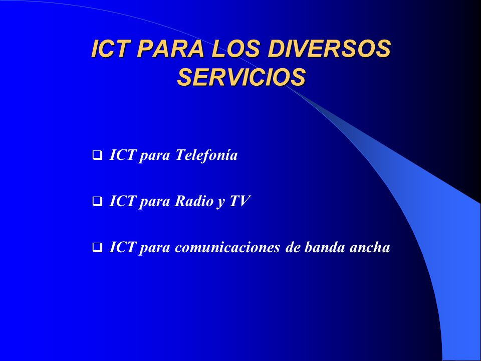 ICT PARA LOS DIVERSOS SERVICIOS