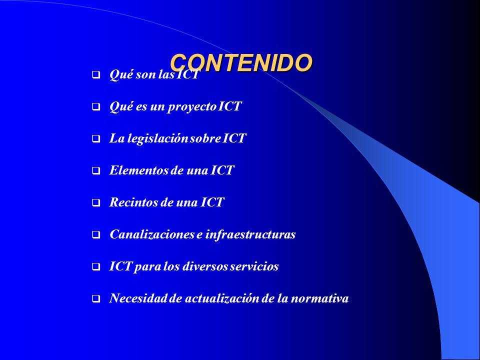 CONTENIDO Qué son las ICT Qué es un proyecto ICT