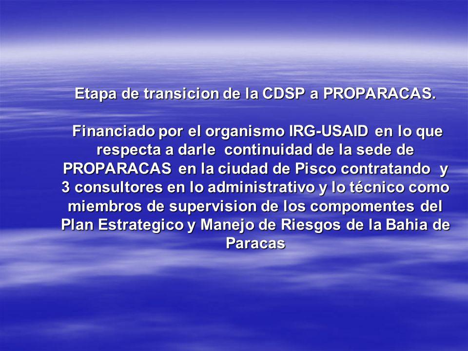 Etapa de transicion de la CDSP a PROPARACAS