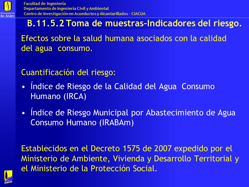 B.11.5.2 Toma de muestras-Indicadores del riesgo.