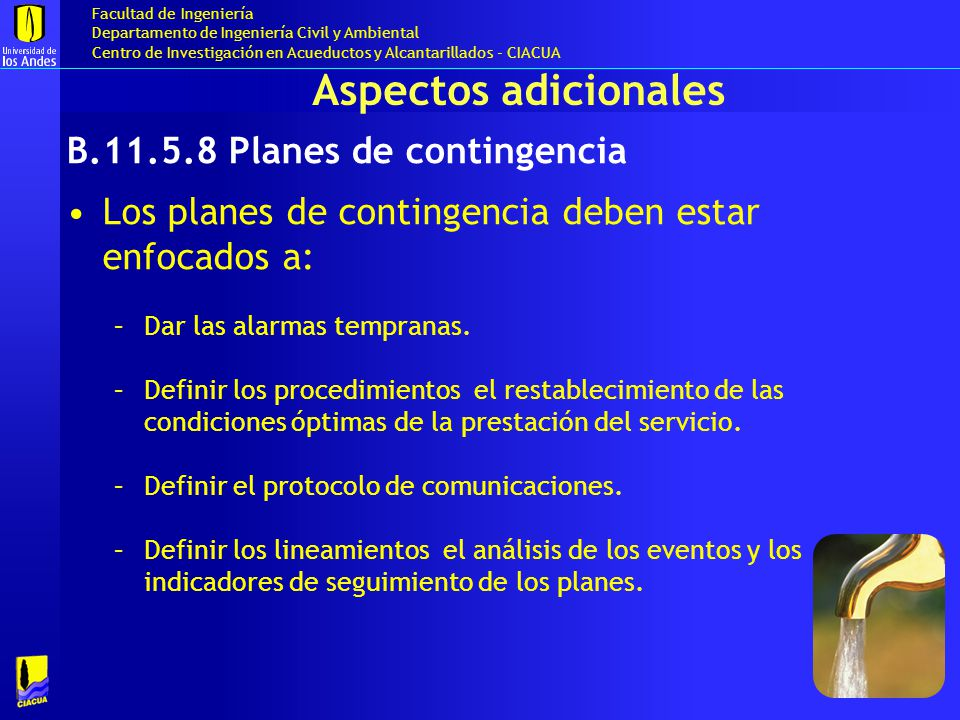 Aspectos adicionales B.11.5.8 Planes de contingencia