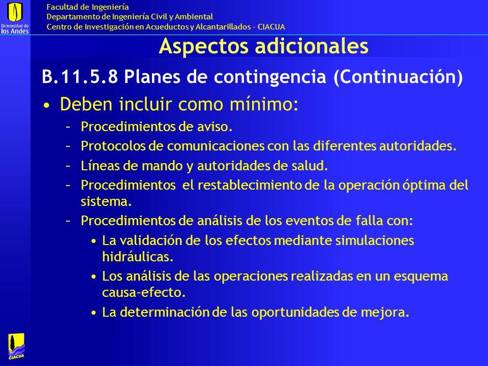 Aspectos adicionales B.11.5.8 Planes de contingencia (Continuación)