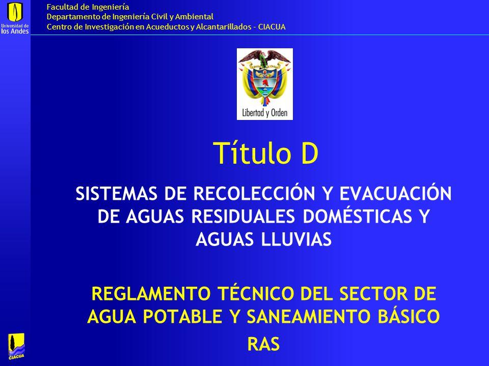 REGLAMENTO TÉCNICO DEL SECTOR DE AGUA POTABLE Y SANEAMIENTO BÁSICO