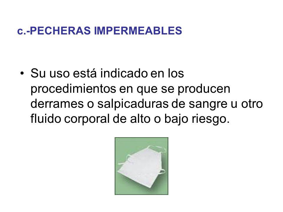 c.-PECHERAS IMPERMEABLES