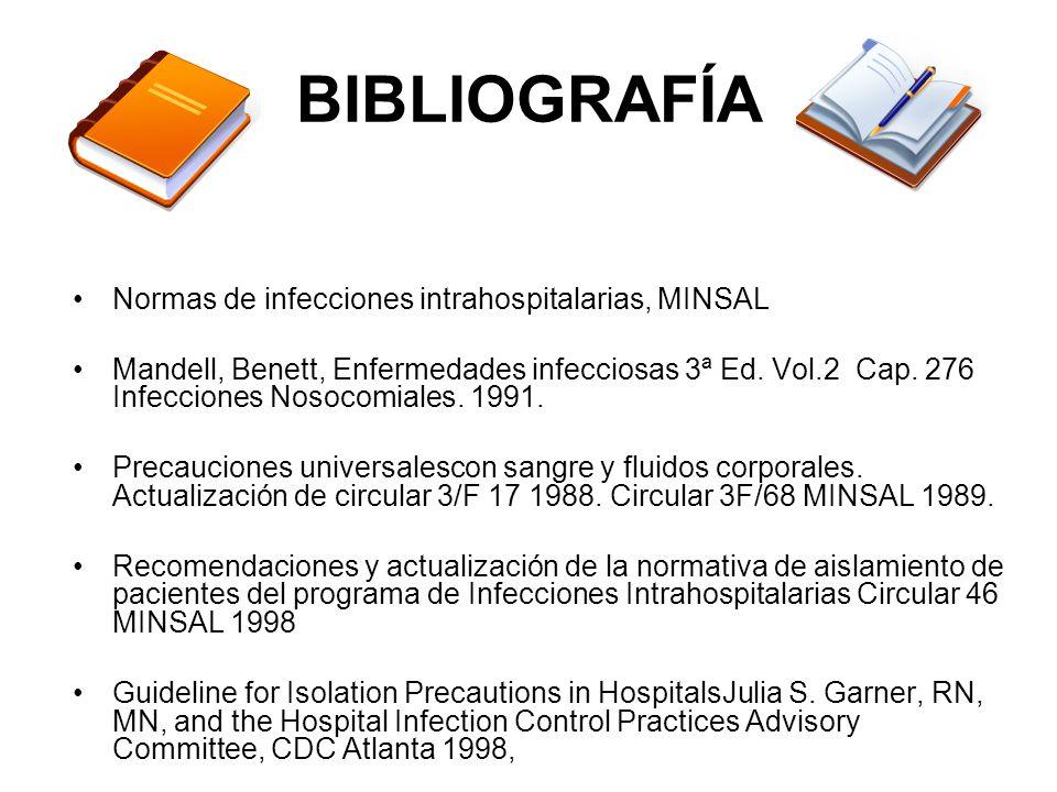 BIBLIOGRAFÍA Normas de infecciones intrahospitalarias, MINSAL