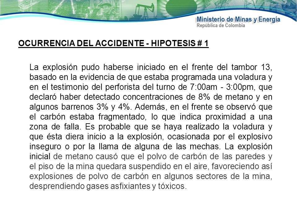 OCURRENCIA DEL ACCIDENTE - HIPOTESIS # 1