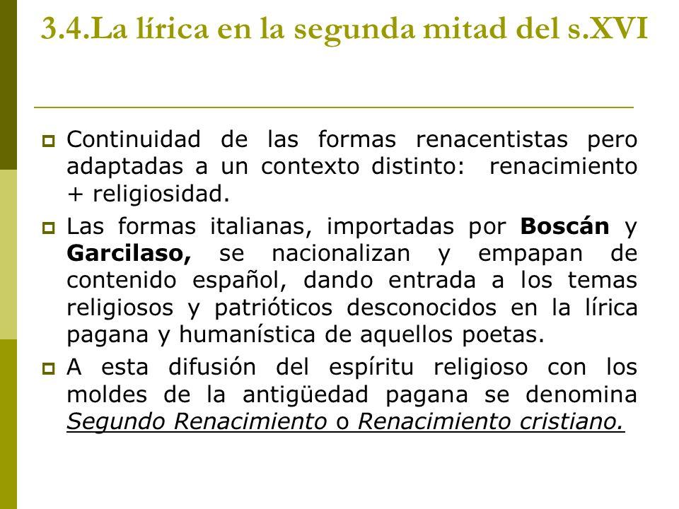 3.4.La lírica en la segunda mitad del s.XVI