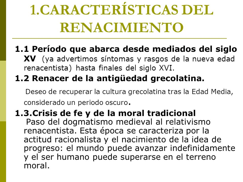 1.CARACTERÍSTICAS DEL RENACIMIENTO