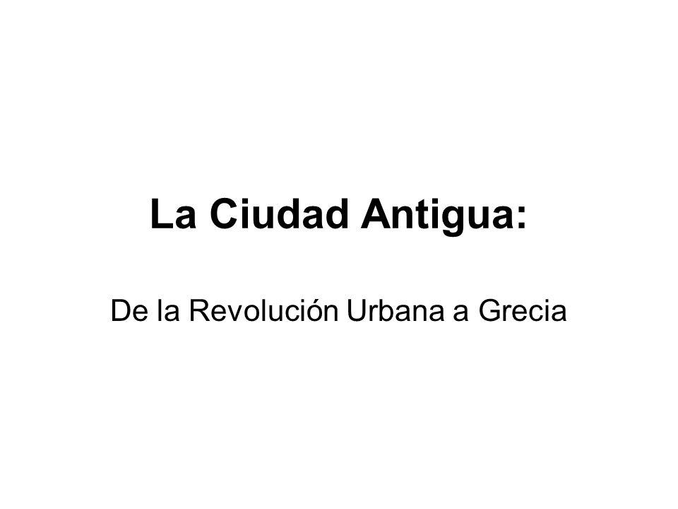 De la Revolución Urbana a Grecia