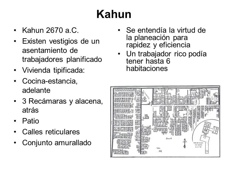 Kahun Kahun 2670 a.C. Existen vestigios de un asentamiento de trabajadores planificado. Vivienda tipificada: