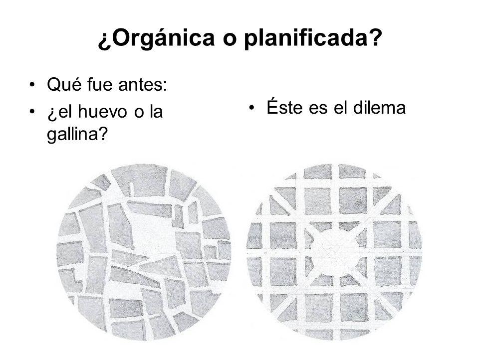 ¿Orgánica o planificada