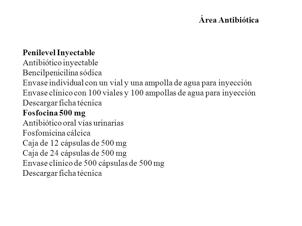 Área Antibiótica Penilevel Inyectable. Antibiótico inyectable. Bencilpenicilina sódica.