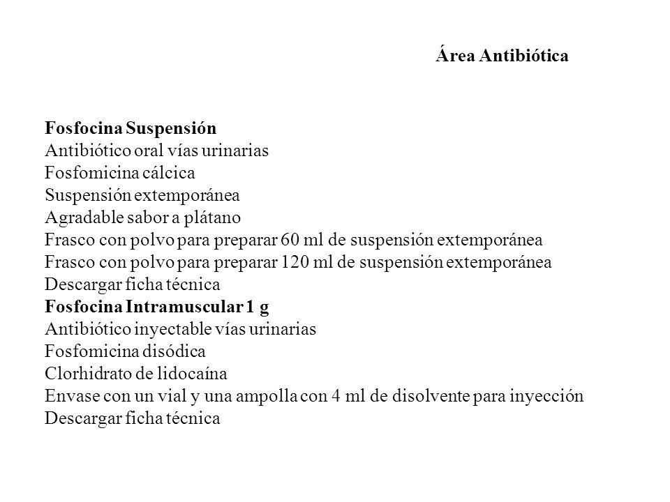 Área Antibiótica Fosfocina Suspensión. Antibiótico oral vías urinarias. Fosfomicina cálcica. Suspensión extemporánea.