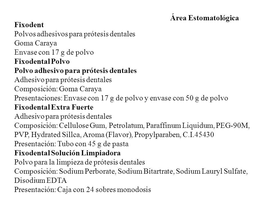 Área Estomatológica Fixodent. Polvos adhesivos para prótesis dentales. Goma Caraya. Envase con 17 g de polvo.