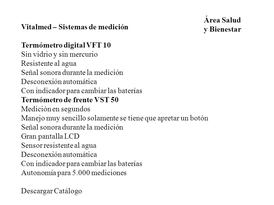 Área Salud y Bienestar. Vitalmed – Sistemas de medición. Termómetro digital VFT 10. Sin vidrio y sin mercurio.