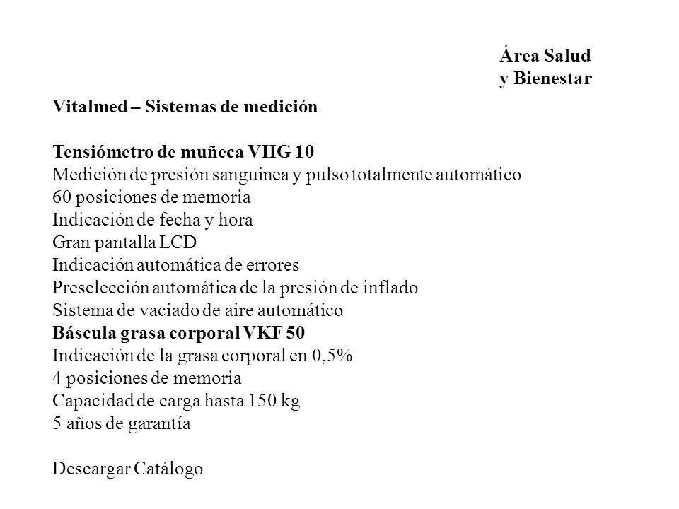 Área Salud y Bienestar. Vitalmed – Sistemas de medición. Tensiómetro de muñeca VHG 10. Medición de presión sanguinea y pulso totalmente automático.