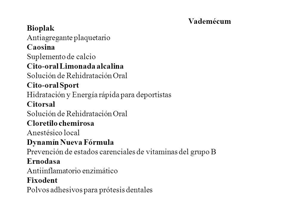 Vademécum Bioplak. Antiagregante plaquetario. Caosina. Suplemento de calcio. Cito-oral Limonada alcalina.
